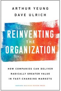Reinventing the organisation Yeung and Ulrich